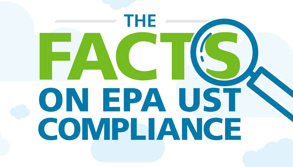 The Facts on EPA UST Compliance