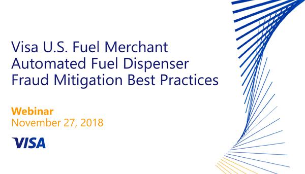 Visa U.S. Fuel Merchant Automated Fuel Dispenser Fraud Mitigation Best Practices